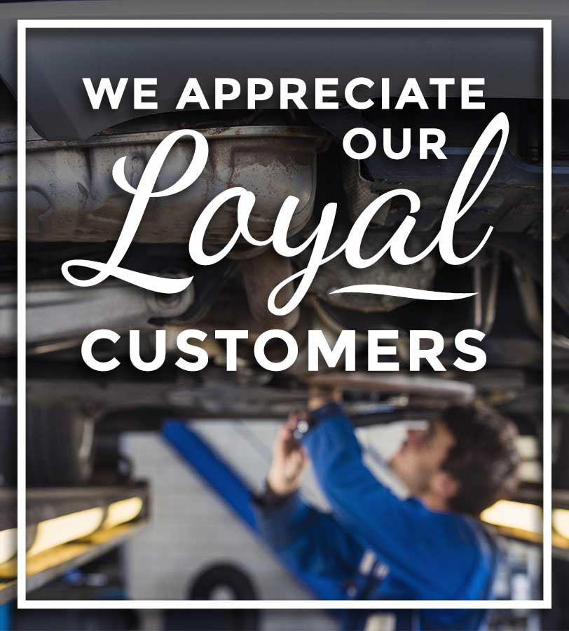 we appreciate our loyal customers