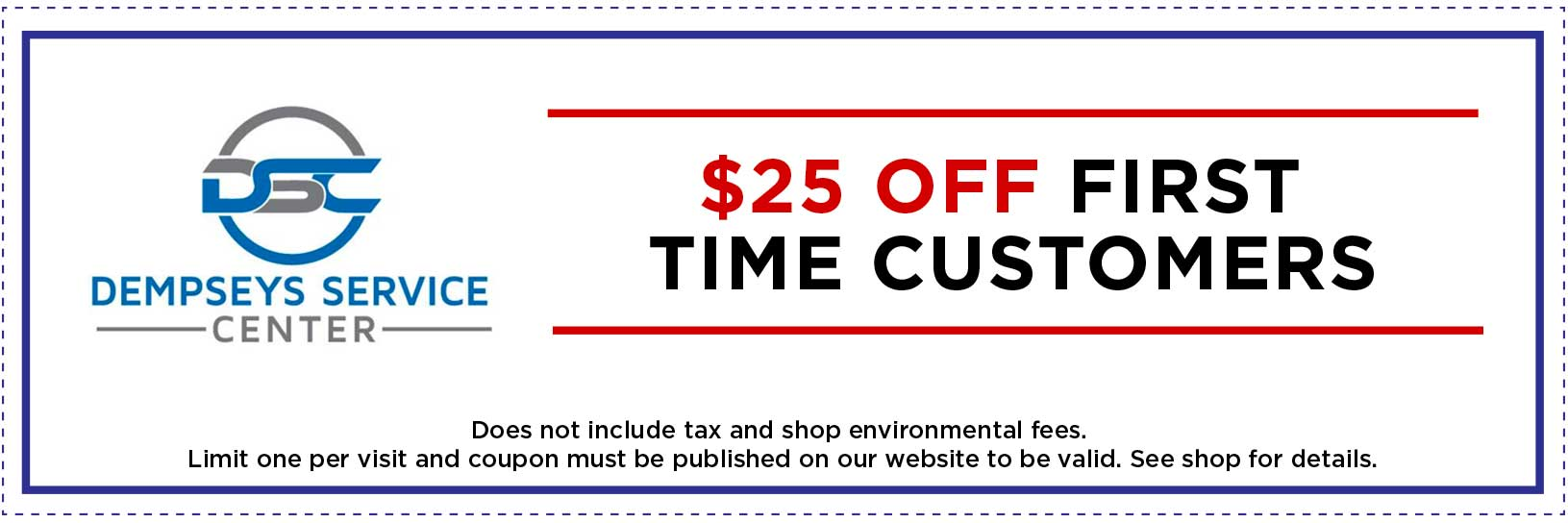 $25 Off Coupon. See Shop for Details